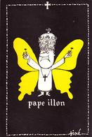 SINE  - Ed By SINE IA PARIS - Humour  PAPE Pape Illon  Papillon -   CSPM  10,5x15  TBE Neuve - Sine