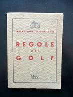 Libretto Regole Del Golf Federazione Italiana Roma 1937 Sport Raro - Vecchi Documenti