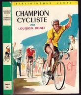 """Bibliothèque Verte N°141 - Louison Bobet - """"Champion Cycliste"""" - 1959 - Bibliotheque Verte"""