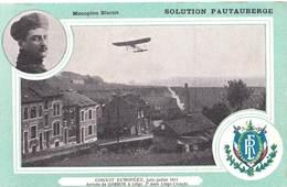 Carte   Liège (Belgique)  Arrivée De L'aviateur Garros Sur Monoplan Blériot  1911  Pub Pautauberge - Lüttich