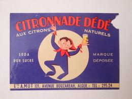 P181 - étiquette De Soda Limonade CITRONNADE DÉDÉ - Ets AMUT à Alger - Algérie - Other