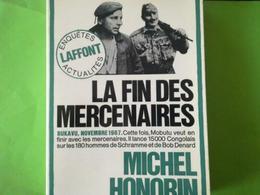 LIVRE GUERRE MILITARIA CONGO LA FIN DES MERCENAIRES  AU CONGO En 1967  Schramme  BOB DENARD KIVU BUKAVU PRÉSIDENT MOBUTU - Books