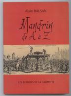 ETAT NEUF LIVRE HISTOIRE DROME VALENCE MANDRIN LE BANDIT DAUPHINOIS VOIR DETAILS - Histoire