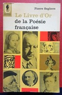 Pierre Seghers - Le Livre D'Or De La Poésie Française - Marabout Université - Dictionaries