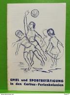 Luxembourg, Petit Livre. Spiele Und Sportbetatigung In Den Caritas-Ferienkolonien - Altri