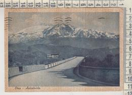 CATANIA  ETNA AUTOSTRADA  1942 - Catania