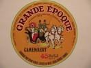 A-79066 - étiquette De Fromage - GRANDE EPOQUE - SEVRE ET BELLE - CELLES SUR BELLE - DEUX SEVRES - Cheese
