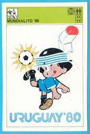 MUNDIALITO '80 - URUGUAY 1980. Mascot ( Yugoslavia Vintage Card Svijet Sporta ) Football Soccer Fussball Futbol Futebol - Trading-Karten