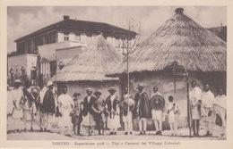 TORINO - ESPOSIZIONE 1928 - TIPI E COSTUMI DEI VILLAGGI COLONIALI - Expositions