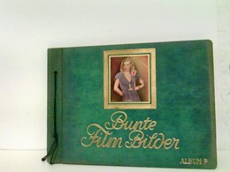 Bunte Film Bilder. Album 7 - Vollständig - Ohne Zuordnung