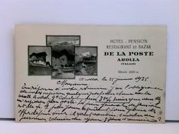 Sehr Seltene AK Arolla (Valais) Hotel Pension Restaurant Et Bazar De La Poste; Altitude 2000 M - Ohne Zuordnung