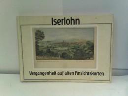 Iserlohn - Vergangenheit Auf Alten Ansichtskarten - Deutschland Gesamt