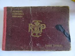 ANCIEN GUIDE OFFICIEL S.T.C.R.P. AUTOBUS TRAWAYS BATEAUX Nombreuses Publicités Visite De PARIS Plans Des Gares - Europe