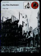LE JOURNAL PERE DUCHESNE (Révolution Française) - FICHE HISTOIRE Illustrée (Execution D'Hebert ) - Série Vie Quotidienne - Zeitungen