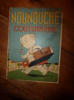 1951 NOUNOUCHE Couturière, Texte Et Dessins De DURST - Altri Oggetti Fumetti