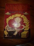 1951 NOUNOUCHE Dactylo, Texte Et Dessins De DURST - Altri Oggetti Fumetti