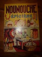 1951 NOUNOUCHE épicière,   Texte Et Dessins De DURST - Altri Oggetti Fumetti