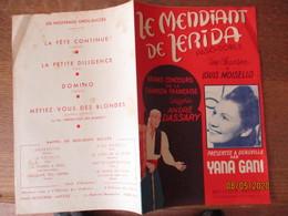 LE MENDIANT DE LERIDA  PRESENTEE A DEAUVILLE PAR YANA GANI UNE CHANSON MELODIE DE LOUIS MOISELLO 1950 - Partitions Musicales Anciennes