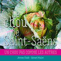 Le Chou De Saint-Saëns - Normandie