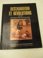 Restauration Et Révolution - 1988 -172 Pages - Format 24 Cm Par 30 Cm - état Proche Du Neuf - Books