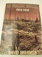 La Grande  Guerre  14/18 - 256 Pages - Format 24 Cm Par 32 Cm -1977- état Proche Du Neuf - Books
