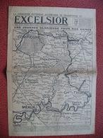 Journal EXCELSIOR 19 Juillet 1918 Journée Glorieuse Pour Nos Armées Compiègne Soissons Attichy Vic Sur Aisne Oulchy Betz - 1914-18