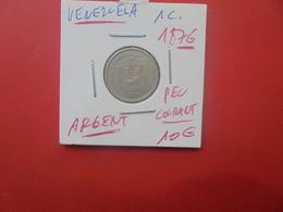 VENEZUELA 1 CENT 1876 PEU FREQUENTE (A.9) - Venezuela