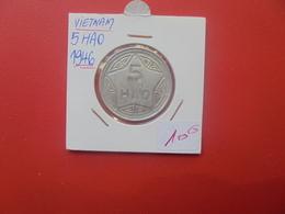 VIETNAM 5 HAO 1946 PEU FREQUENTE (A.9) - Vietnam