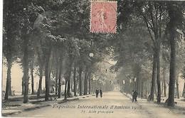 80 AMIENS Exposition Internationale 1906 Allée Principale     ....G - Amiens