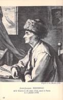CELEBRITES Ecrivains - Jean-Jacques ROUSSEAU (1712-1778) Ecrivain Philosophe Musicien Genevois Francophone - CPA - Schriftsteller