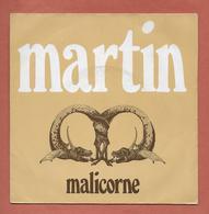 Disque Vinyle 45 Tours  : MALICORNE :  MARTIN..Scan A : Voir 2 Scans - Collectors