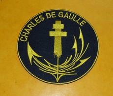 TISSU PATCH : CHARLES DE GAULLE DE LA MARINE NATIONALE FRANCAISE , DIAMETRE 9 CM , BON ETAT VOIR PHOTO . POUR TOUT RENSE - Ecussons Tissu