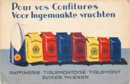 Tienen - Tirlemont - Publicité - Suiker Thienen - Raffinerie Tirlemontoise - Voor Ingemaakte Vruchten - Pour Vos Confitu - Tienen