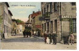 L'ETRAT (42) Route De St-Etienne (Dilgence  Devant Le Café Du Pont) - France