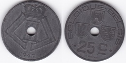 LOT48  LEOPOLD III  25 CENTIMES  ZINC TYPE JESPERS 1943 Française/Flamande - 1934-1945: Leopold III
