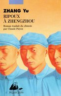 Ripoux à Zhengzhou Par Zhang (ISBN 2877306992 EAN 9782877306997) - Livres, BD, Revues
