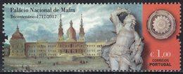Portugal 2017 Neuf Avec Gomme Tricentenaire Du Palais National De Mafra Vue Extérieure - 1910 - ... Repubblica