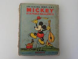 1935 Albums Hop-La Mickey Et Prince Malalapatte Walt Disney Pop Up Hachette Texte M. Du Genestoux - Bücher, Zeitschriften, Comics