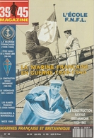 39/45 Magazine N° 069 Marines Françaises Et Britannique - Geschiedenis