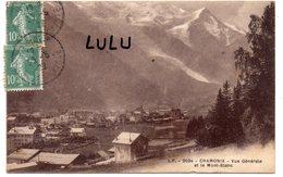 DEPT 74 : édit. L F N° 2034 : Chamonix Vue Générale Et Le Mont Blanc - Chamonix-Mont-Blanc