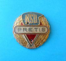 NSU PRETIS ... Yugoslav Edit. Of Famous Germany Motorcycle - Original Old Emblem Tank Badge * Moto Motorrad Motorbike - Motor Bikes