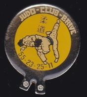 64839 -Pin's-Judo Club .Brive, Ville Gaillarde De Corrèze En Nouvelle-Aquitaine. - Judo