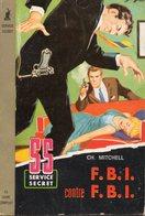 F.B.I. Contre F.B.I Par Ch. Mitchell- SS Service Secret N°50 - Otros