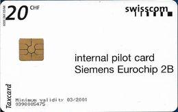 Switzerland - Internal Pilot Card Siemens Eurochip 2, 20Fr, 6.000ex, Used - Zwitserland