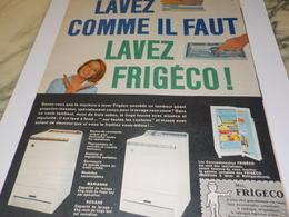 ANCIENNE   PUBLICITE  LAVEZ COMME IL FAUT AVEC FRIGECO 1960 - Autres Appareils