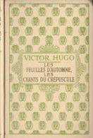Editions Nelson - Victor Hugo - Les Feuilles D'automne - Les Chants Du Crépuscule - Libros, Revistas, Cómics
