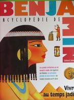 Encyclopédie De Benjamin - Gallimard Jeunesse - Vivre Au Temps Jadis - Encyclopaedia