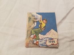 Petit Almanach 1949 Calendrier Illustre Phildar Montagne Alpiniste Alpinisme - Calendriers