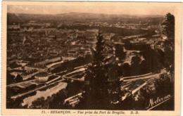 5LY 522. BESANCON - VUE PRISE DU FORT DE BREGILLE - Besancon