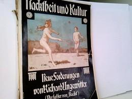 Nacktheit Und Kultur: Neue Forderungen. - Sonstige